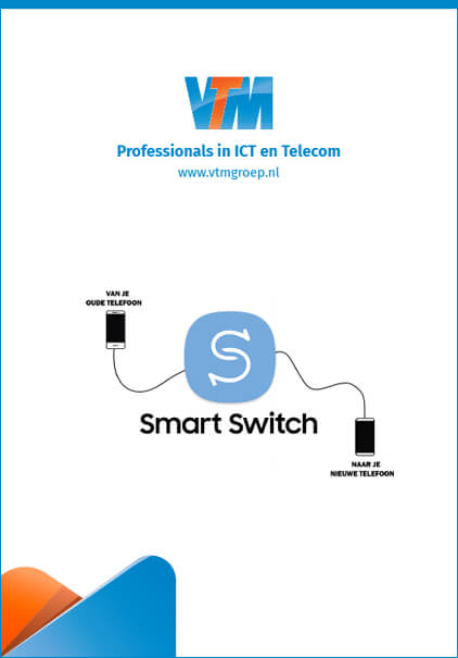 Gegevens overzetten via Samsung Smart Switch!