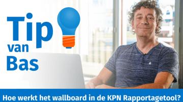Tip van Bas Peperkoorn KPN Rapportagetool Wallboard thumb klein