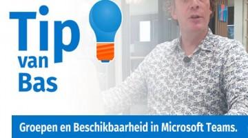 Tip van Bas Peperkoorn Groepen en beschikbaarheid MS Teams thumb klein