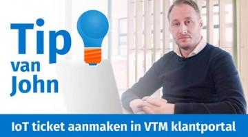 Tip van John IoT ticket indienen via de VTM klantportal thumbklein