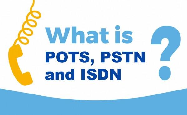 POTS PSTN ISDN