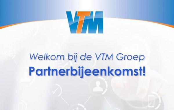 Partnerbijeenkomst VTM Groep 2017 welkom
